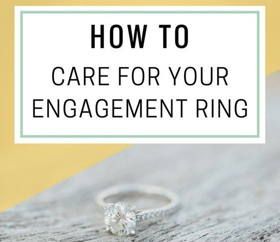 How To Care For Engagement Ring
